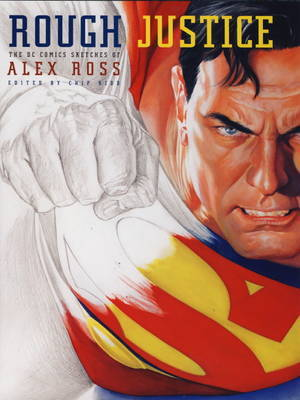 Rough Justice by Alex Ross