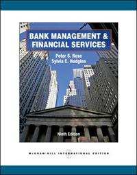 Bank Management & Financial Services (Int'l Ed) by Peter S. Rose