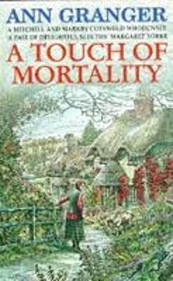 A Touch of Mortality (Mitchell & Markby 9) by Ann Granger