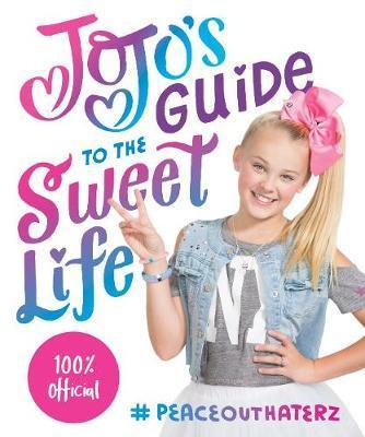 JoJo's Guide to the Sweet Life by JoJo Siwa image