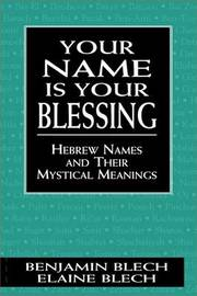 Your Name Is Your Blessing by Benjamin Blech image