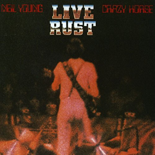 Live Rust by Neil Young & Crazy Horse image