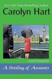 A Settling of Accounts by Carolyn Hart