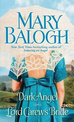 Dark Angel / Lord Carew's Bride by Mary Balogh image