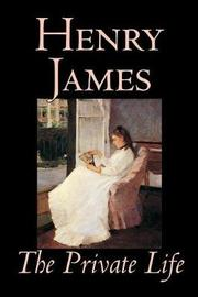 The Private Life by Henry James image