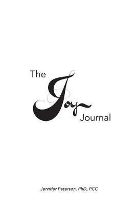The Joy Journal by Jennifer L Peterson image
