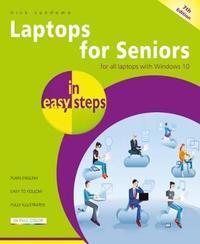 Laptops for Seniors in easy steps by Nick Vandome