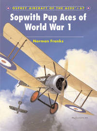 Sopwith Pup Aces of World War 1 by Norman Franks image