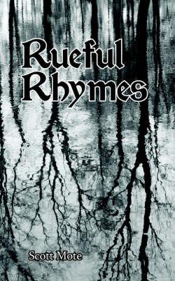 Rueful Rhymes by Scott Mote image