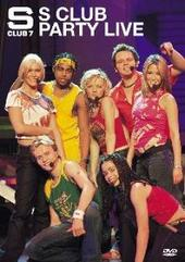 S Club 7 - Party Live on DVD