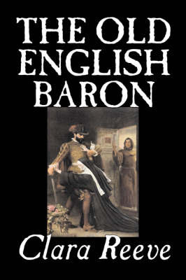 The Old English Baron by Clara Reeve
