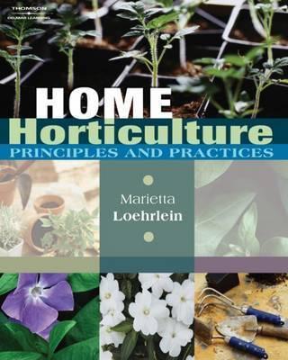 Home Horticulture by Marietta M. Loehrlein