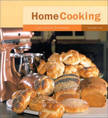Home Cooking: v. 5 by Lauren Groveman