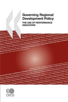 Governing Regional Development Policy by OECD Publishing
