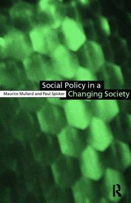 Social Policy in a Changing Society by Maurice Mullard image