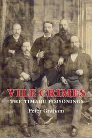 Vile Crimes by Peter Graham