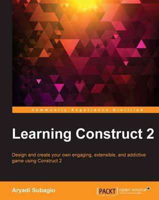 Learning Construct 2 by Aryadi Subagio