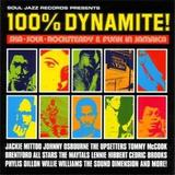 100% Dynamite! Ska, Soul, Rocksteady & Funk In Jamaica by Various