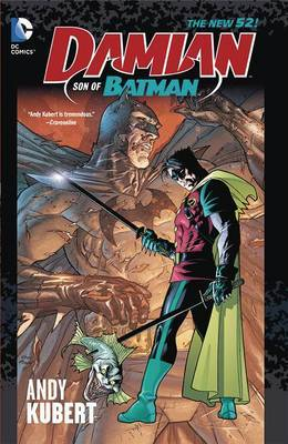Damian Son Of Batman Deluxe Edition by Andy Kubert