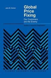 Global Price Fixing by John M. Connor