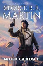 Wild Cards 1 by George R.R. Martin