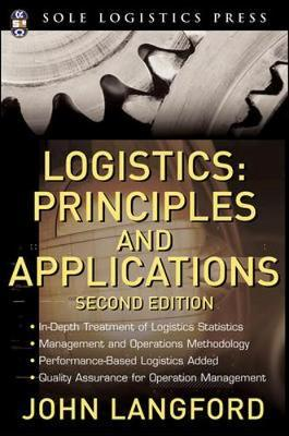 Logistics: Principles and Applications by John W. Langford image