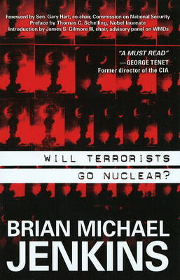 Will Terrorists Go Nuclear? by Brian Michael Jenkins