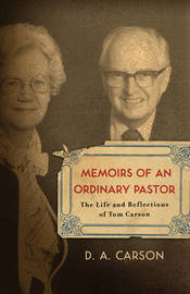 Memoirs of an Ordinary Pastor by D.A. Carson image