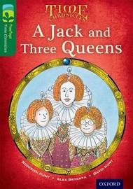 Oxford Reading Tree TreeTops Time Chronicles: Level 12: A Jack And Three Queens by Roderick Hunt