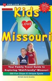 Kids Love Missouri, 3rd Edition by Michele Darrall Zavatsky image