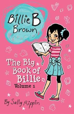 The Big Book of Billie Volume #1 by Sally Rippin image