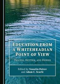 Education from a Whiteheadian Point of View