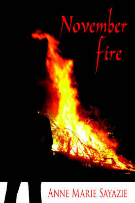 November Fire by Anne Marie Sayazie image