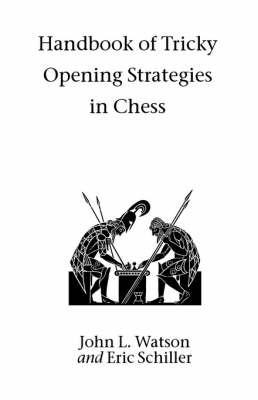 Handbook of Tricky Opening Strategies in Chess by John Watson image