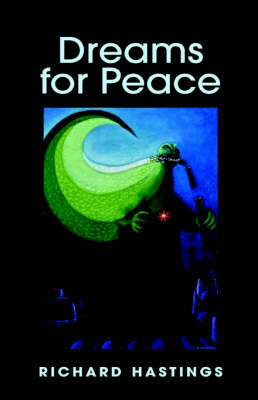 Dreams for Peace by Richard Hastings image