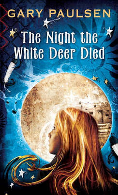 The Night the White Deer Died by Gary Paulsen image