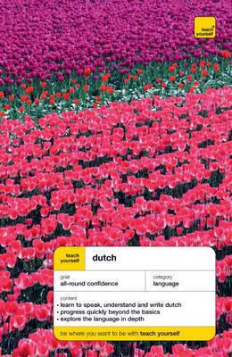 Teach Yourself Dutch by Lesley Gilbert