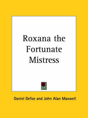 Roxana the Fortunate Mistress (1931) by Daniel Defoe