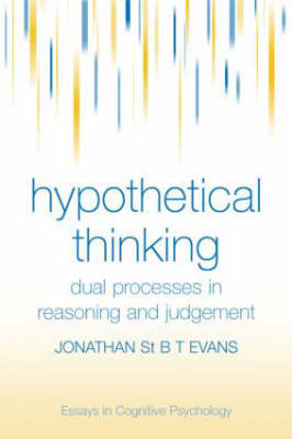 Hypothetical Thinking by Jonathan St.B.T. Evans
