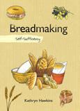Breadmaking by Kathryn Hawkins