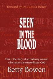 Seen in the Blood by Betty Bowen image