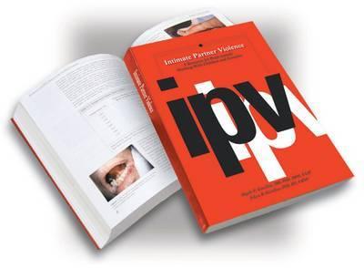 Intimate Partner Violence by Angelo P. Giardino