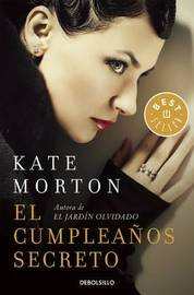El Cumpleaaos Secreto / The Secret Keeper by Kate Morton