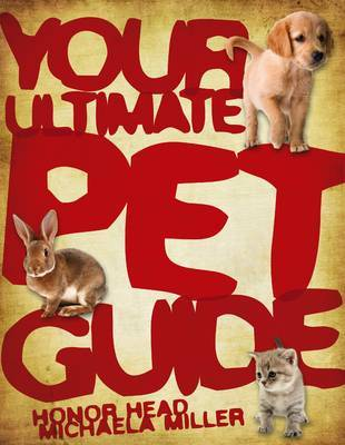 Your Ultimate Pet Guide by Honor Head
