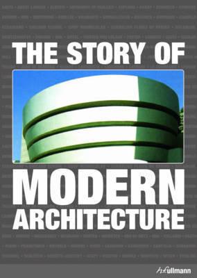 Story of Modern Architecture by Jurgen Tietz