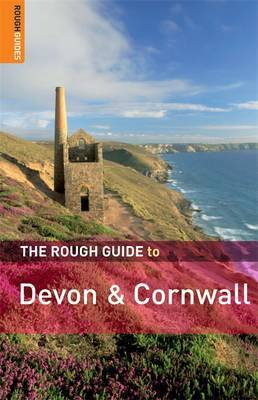 The Rough Guide to Devon and Cornwall by Robert Andrews
