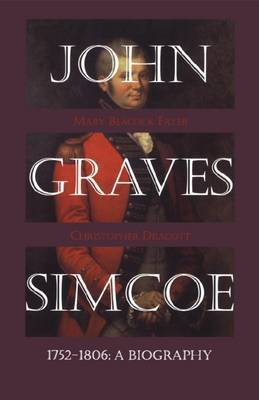 John Graves Simcoe 1752-1806 by Mary Beacock Fryer