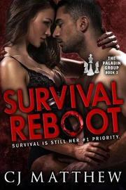 Survival Reboot by Cj Matthew