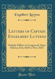 Letters of Captain Engelbert Lutyens by Engelbert Lutyens image