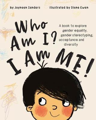 Who Am I? I Am Me! by Jayneen Sanders image